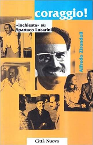 """""""Coraggio"""" inchiesta su Spartaco Lucarini – 2000"""
