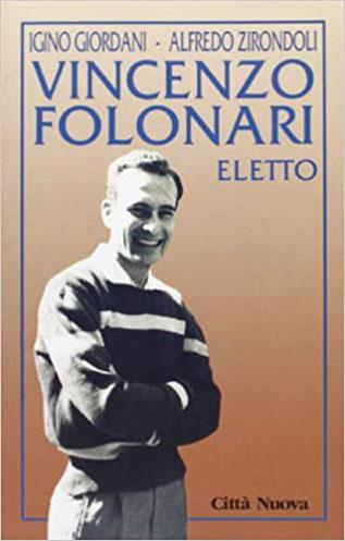 """""""Vincenzo Folonari"""" scritto in collaborazione con Igino Giordani – 1997"""