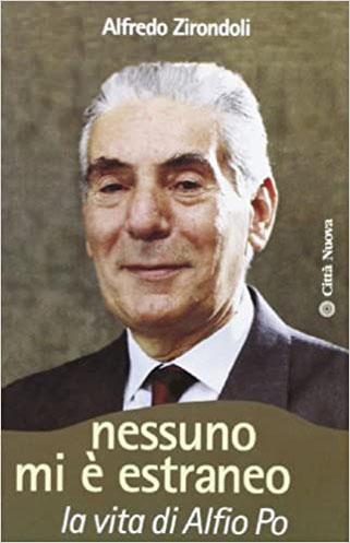 """""""Nessuno mi è estraneo"""" La vita di Alfio Po – 2003"""